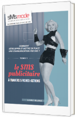 Le SMS publicitaire à travers 5 fiches-actions