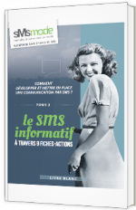 9 Fiches-actions marketing autour du SMS d'information