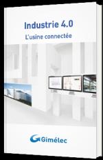 Industrie 4.0 : l'usine connectée
