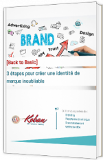 3 étapes pour créer une identité de marque inoubliable