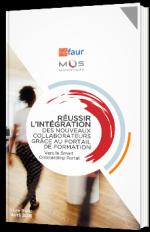 Réussir l'intégration des nouveaux collaborateurs grâce au portail de formation