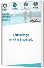 Méthodologie emailing & scénario