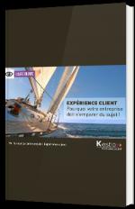 Expérience Client - Pourquoi votre entreprise doit s'emparer du sujet !
