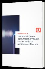 Les enceintes à commande vocale sur les médias sociaux en France