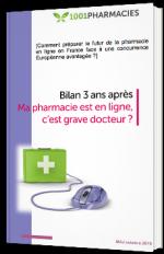 Bilan 3 après : ma pharmacie est en ligne, c'est grave docteur ?
