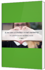 6 pas vers un meilleur e-mail marketing