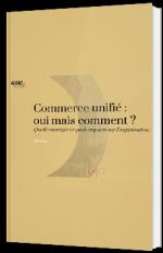 Commerce unifié : oui mais comment ?