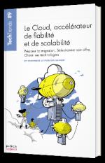 TechTrends - Le Cloud, accélérateur de fiabilité et de scalabilité