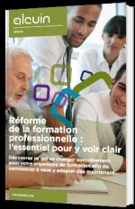Réforme de la formation professionnelle : l'essentiel pour y voir clair