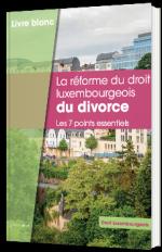 La réforme du droit luxembourgeois du divorce