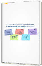 5 recommandations pour une gestion intelligente & novatrices des processus documentaires métiers