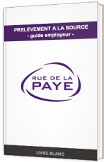 Prélèvement à la source - Guide employeur