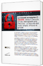 Le nouvel acronyme IT : KISSME (Keep IT Security Simple, Manageable and Effective)