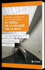 Prenez possession de vos données et créez de la valeur via le Wi-Fi