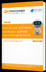 Tout ce que vous devez savoir pour optimiser vos campagnes email