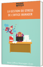 La gestion du stress de l'Office Manager