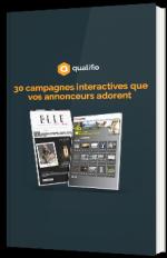 30 campagnes interactives que vos annonceurs adorent