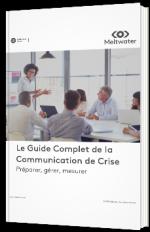 Le guide complet de la communication de crise