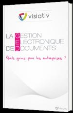 La gestion électronique de documents - Quels gains pour les entreprises ?
