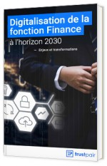 Digitalisation de la fonction Finance à l'horizon 2030