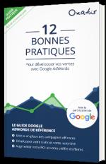 12 bonnes pratiques pour développer vos ventes avec Google AdWords
