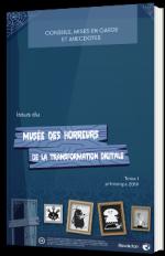 Musée des horreurs de la transformation digitale