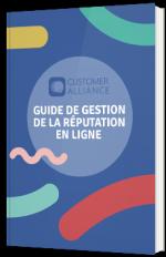 Guide de la gestion de la réputation en ligne