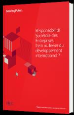Responsabilité Sociétale des Entreprises : frein ou levier du développement international ?