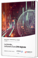 La donnée... carburant d'une DRH digitale
