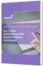Les 3 types d'indicateurs clés de performance concluants