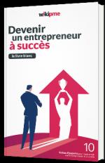 Devenir un entrepreneur à succès