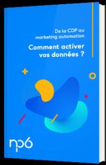 De la CDP au marketing automation - Comment activer vos données ?
