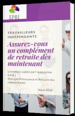 Travailleurs indépendants : assurez-vous un complément de retraite dès maintenant