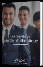 Les qualités du Leader Authentique