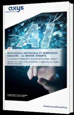 Intelligence Artificielle et ressources humaines, la grande enquête