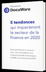 5 tendances qui impacteront le secteur de la finance en 2020