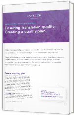 Ensuring translation quality: Creating a quality plan