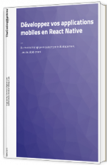 Développez vos applications mobiles en React Native