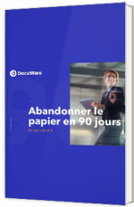 Abandonner le papier en 90 jours