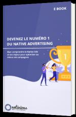 Devenez le numéro 1 du Native Advertising