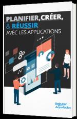 Planifier, créer & réussir avec les applications