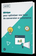 23 tips pour optimiser vos taux de conversion e-commerce