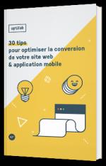 30 Conseils pour Optimiser la Conversion de votre site Web ou App