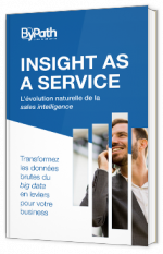 Insight as a service - L'évolution naturelle de la sales intelligence