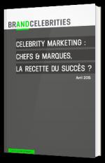 Celebrity Marketing : chefs & marques, la recette du succès ?