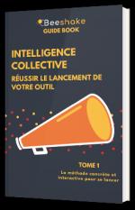 Intelligence collective : réussir le lancement de votre outil