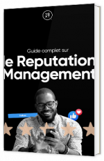 Guide complet sur le Reputation Management