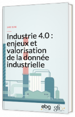 Industrie 4.0 : enjeux et valorisation de la donnée industrielle