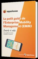 Le petit guide de l'Enterprise Mobility Management (EMM)