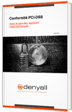 Conformité PCI-DSS avec le pare-feu applicatif rWeb de DenyAll